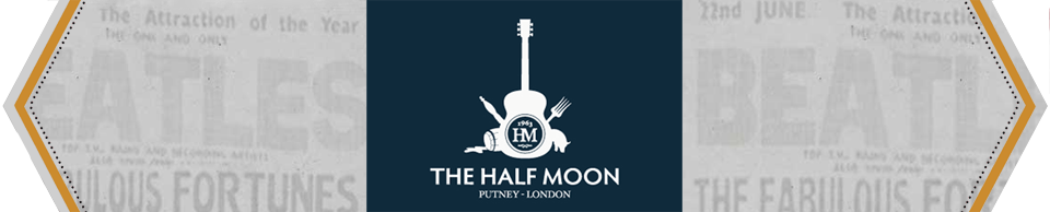 The Half Moon - Putney